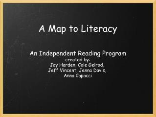 A Map to Literacy