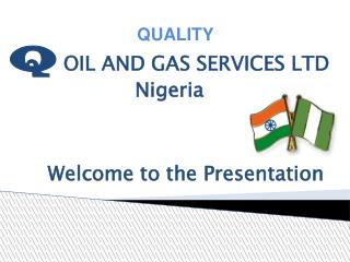 Q  OIL AND GAS SERVICES LTD Nigeria