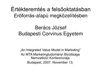 """An Integrated Value Model in Marketing"""