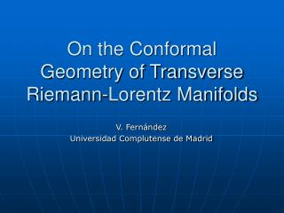 On the Conformal Geometry of Transverse Riemann-Lorentz Manifolds