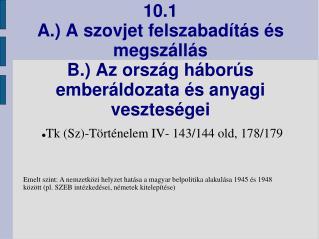 Tk (Sz)-Történelem IV- 143/144 old, 178/179