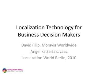 Localization Technology for Business Decision Makers