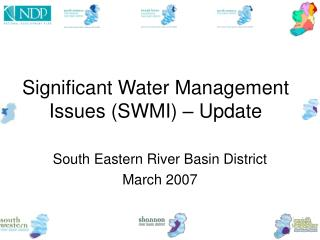 Significant Water Management Issues (SWMI) � Update