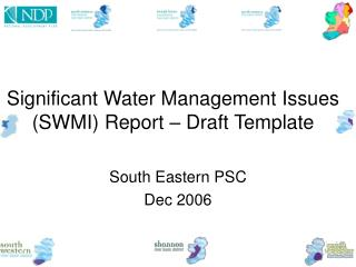 Significant Water Management Issues (SWMI) Report – Draft Template