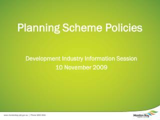 Planning Scheme Policies