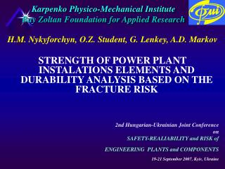 Karpenko Physico-Mechanical Institute Bay Zoltan Foundation for Applied Research