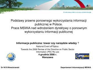 Informacja publiczna: towar czy narzędzie władzy  ? National Event ePSIplus: