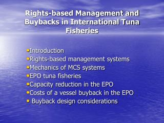 Rights-based Management and Buybacks in International Tuna Fisheries