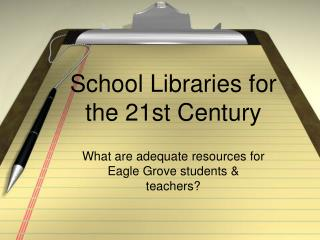 School Libraries for the 21st Century