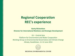 Regional Cooperation REC's experience