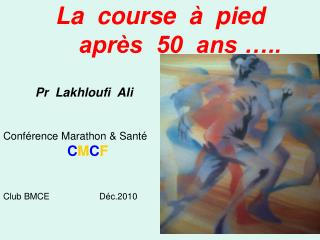 La  course     pied         apr s  50  ans  ..