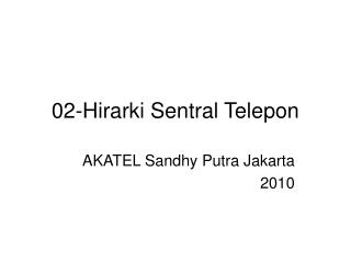 02-Hirarki Sentral Telepon