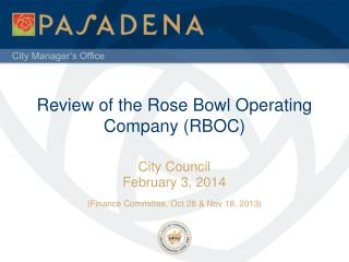Review of the Rose Bowl Operating Company (RBOC)
