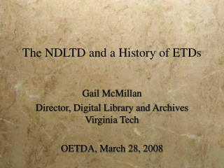 The NDLTD and a History of ETDs