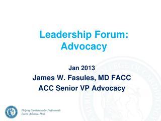Leadership Forum: Advocacy