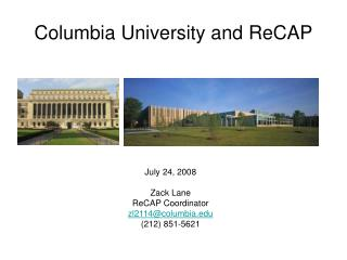 Columbia University and ReCAP