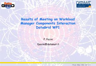 Results of Meeting on  Workload Manager Components  Interaction DataGrid WP1