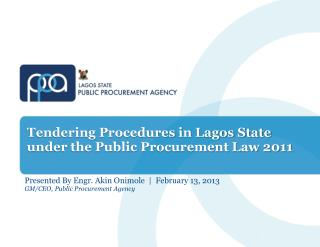 Tendering Procedures in Lagos State under the Public Procurement Law 2011
