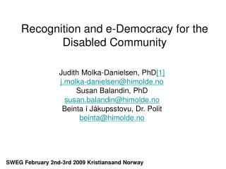 Recognition and e-Democracy for the Disabled Community