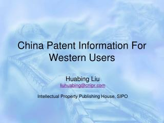 China Patent Information For Western Users