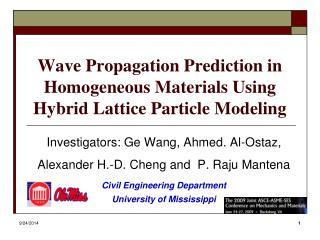 Wave Propagation Prediction in Homogeneous Materials Using Hybrid Lattice Particle Modeling