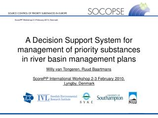 A Decision Support System for management of priority substances in river basin management plans