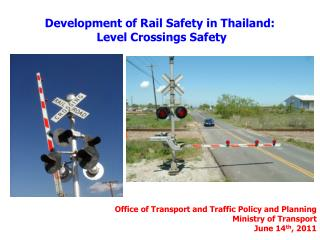 Development of Rail Safety in Thailand:  Level Crossings Safety