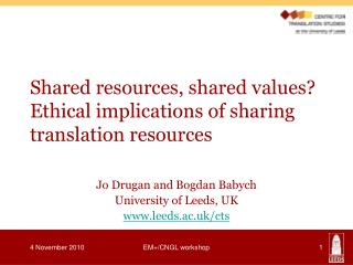 Shared resources, shared values? Ethical implications of sharing translation resources
