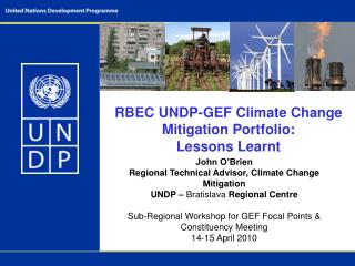 RBEC UNDP- GEF Climate Change Mitigation Portfolio:  Lessons Learnt