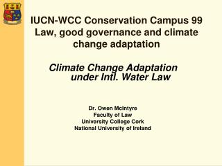 IUCN-WCC Conservation Campus 99 Law, good governance and climate change adaptation