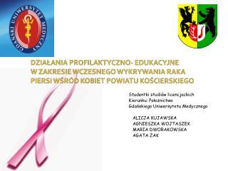 Studentki studiów licencjackich Kierunku: Położnictwa Gdańskiego Uniwersytetu Medycznego