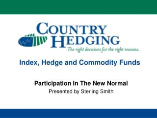 Index, Hedge and Commodity Funds