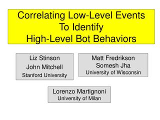 Correlating Low-Level Events  To Identify  High-Level Bot Behaviors