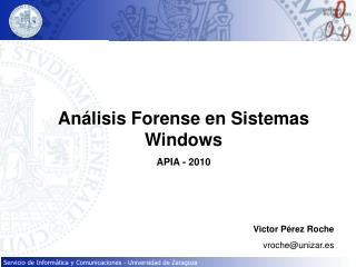 Análisis Forense en Sistemas Windows APIA - 2010
