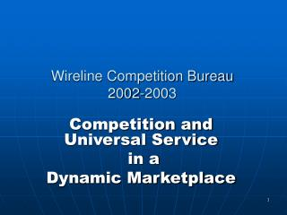 Wireline Competition Bureau 2002-2003