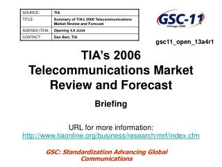 TIA's 2006 Telecommunications Market Review and Forecast