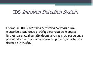 IDS- Intrusion Detection System