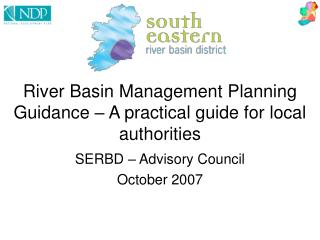 R iver  B asin  M anagement  P lanning Guidance – A practical guide for local authorities