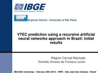 VTEC prediction using a recursive artificial neural networks approach in Brazil: initial results