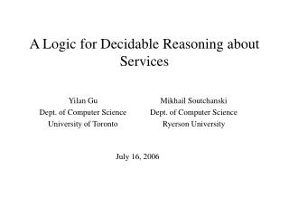 A Logic for Decidable Reasoning about Services