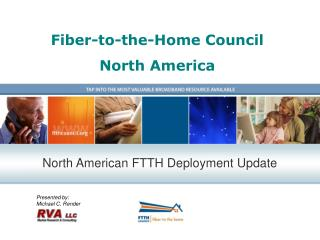 Fiber-to-the-Home Council North America