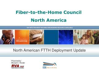 Fiber-to-the-Home Council North America