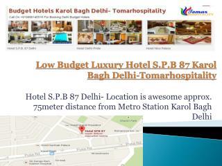 Low Budget Luxury Hotels Karol Bagh Delhi-Tomarhospitality