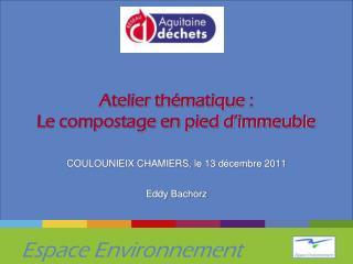 Atelier thématique : Le compostage en pied d'immeuble