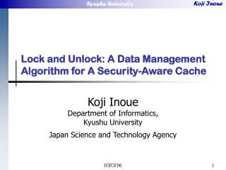 Lock and Unlock: A Data Management Algorithm for A Security-Aware Cache