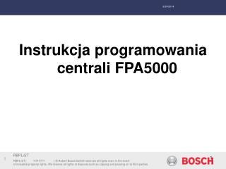 Instrukcja programowania centrali FPA5000
