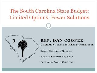 The South Carolina State Budget: Limited Options, Fewer Solutions