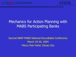 Mechanics for Action Planning with MABS Participating Banks