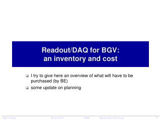 Readout /DAQ for BGV: an  inventory  and  cost
