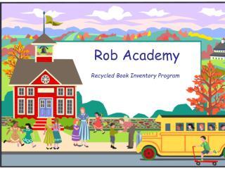 Rob Academy